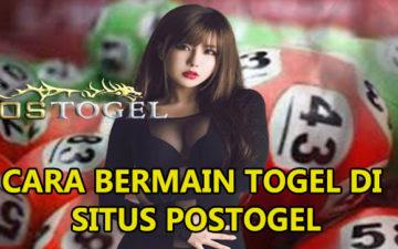 Cara Bermain Togel Online Di Situs Postogel